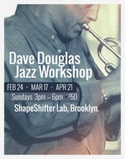 Dave Douglas Jazz Workshop